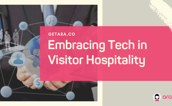 Embracing Tech in Visitor Hospitality
