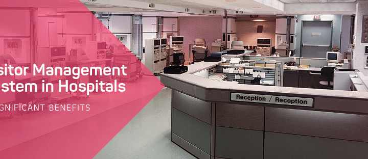 Visitor management system in Hospitals _ 3 significant (1)